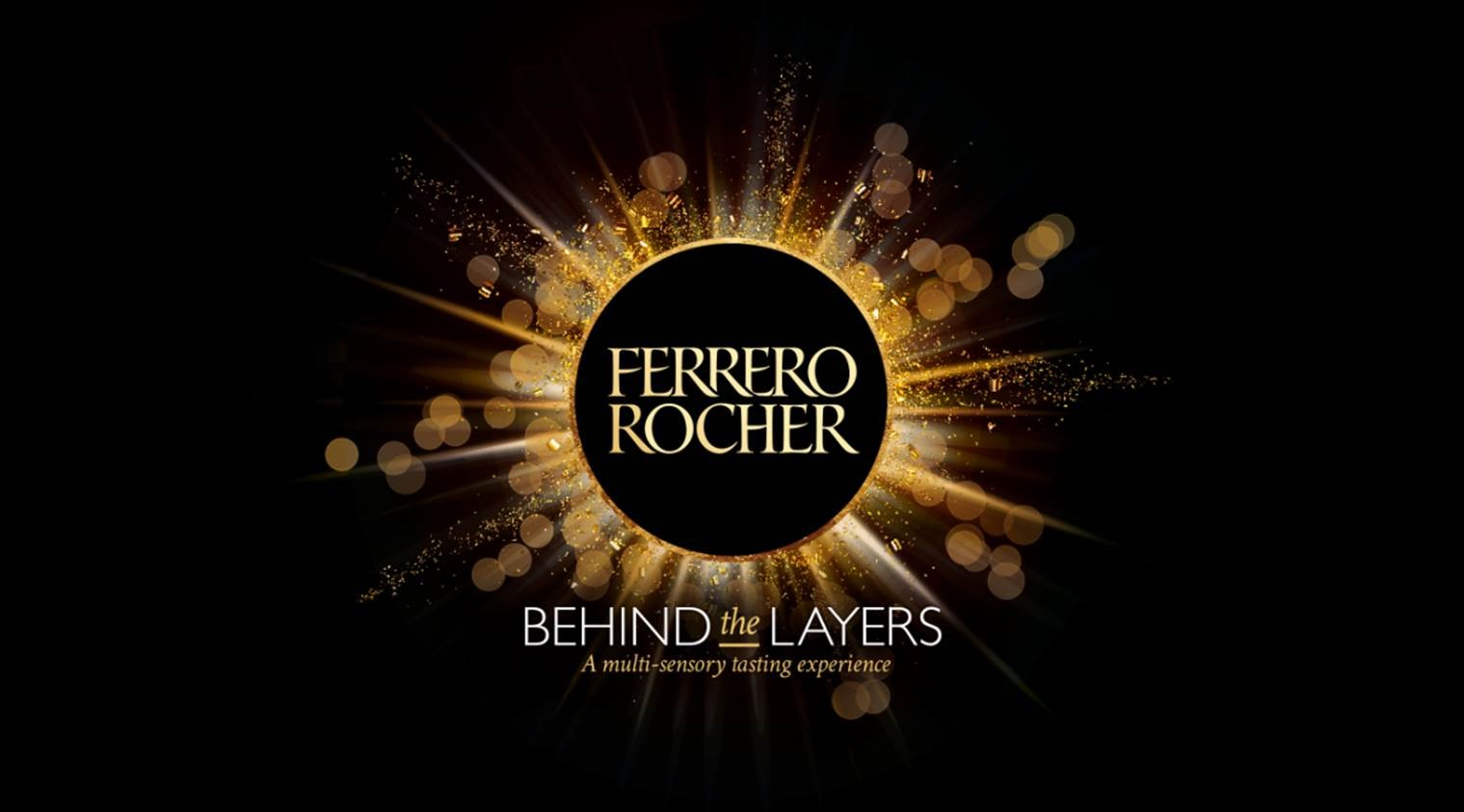 Ferrero Rocher : Behind the Layers