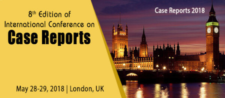 8th International Conference on Case Reports 2018