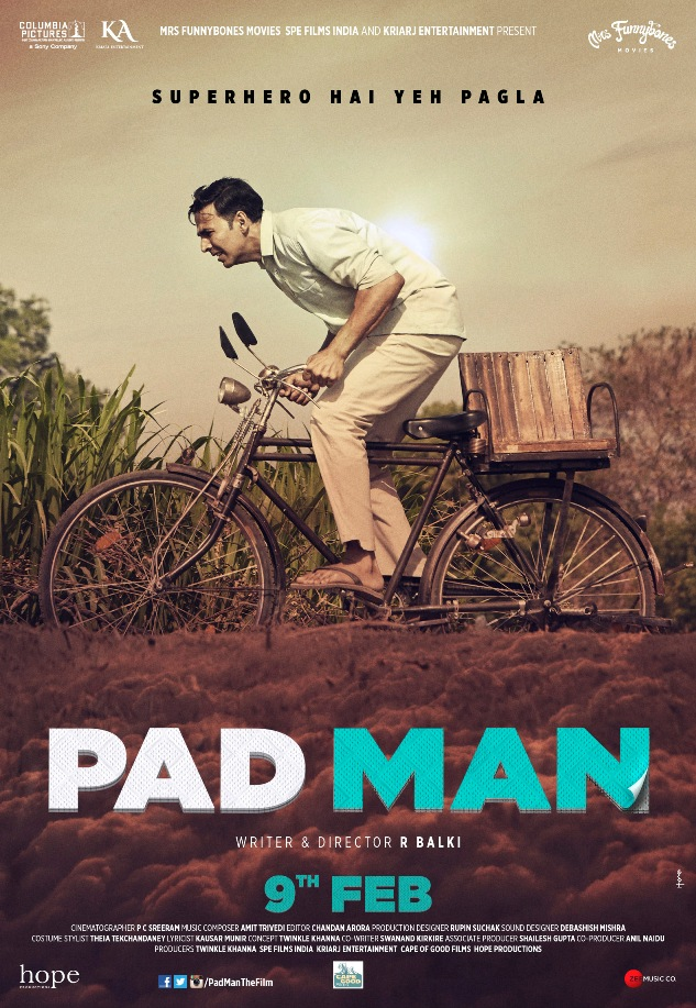 "NOT YOUR AVERAGE SUPERHERO FILM! HERE'S PRESENTING THE MOST PROGRESSIVE FAMILY ENTERTAINER ""PAD MAN"", IN CINEMAS 9TH  FEBRUARY 2018"